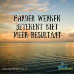 harder-werken-betekent-niet-meer-resultaat