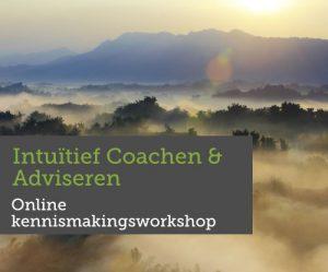 Online kennismakingsworkshop Intuïtief coachen en adviseren